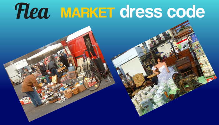 flea market dress code